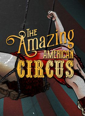 The Amazing American Circus Key Art