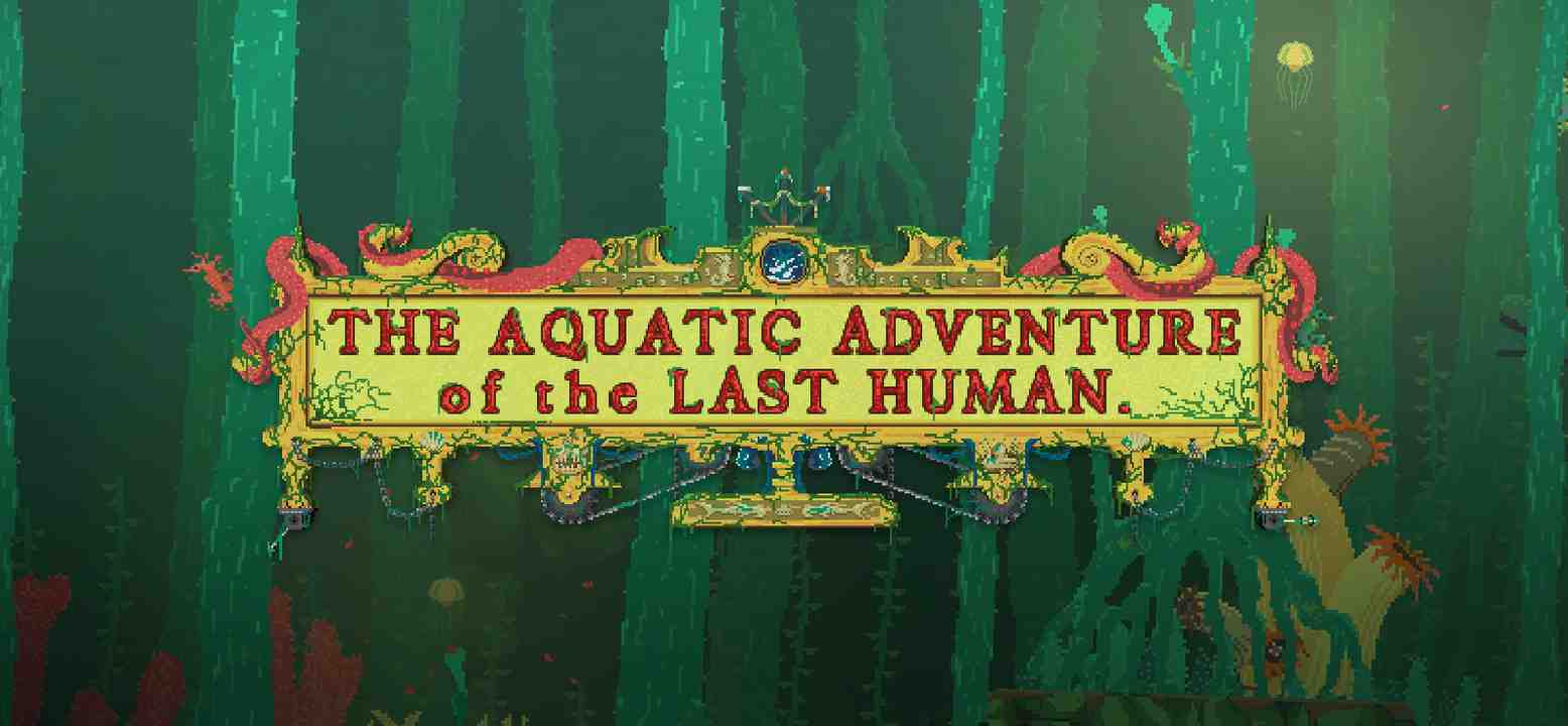 The Aquatic Adventure of the Last Human Thumbnail
