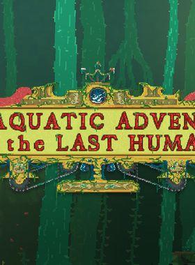 The Aquatic Adventure of the Last Human Key Art