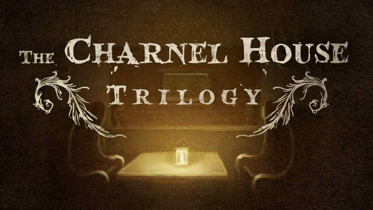 The Charnel House Trilogy Thumbnail