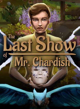 The Last Show of Mr. Chardish Key Art