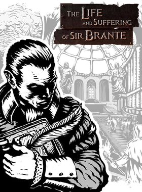 The Life and Suffering of Sir Brante Key Art