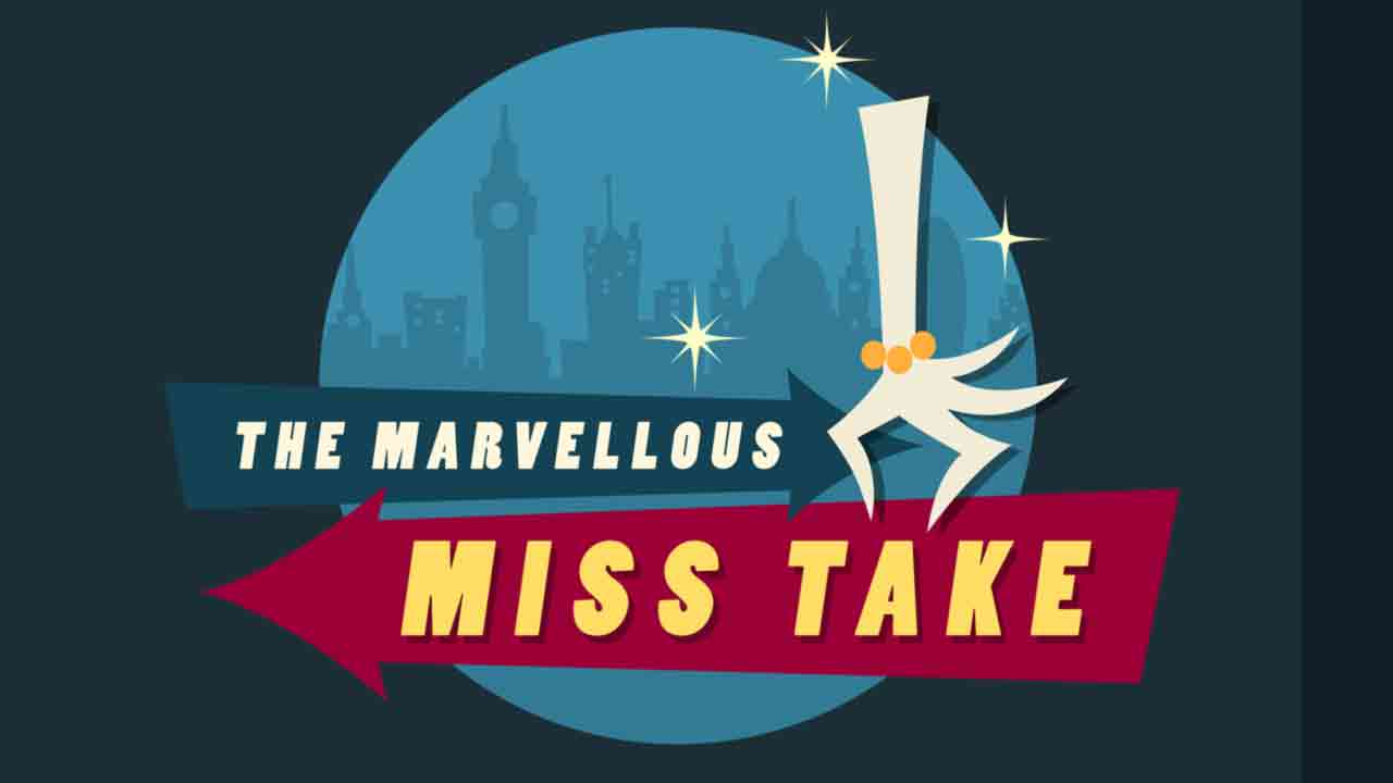 The Marvellous Miss Take Background Image