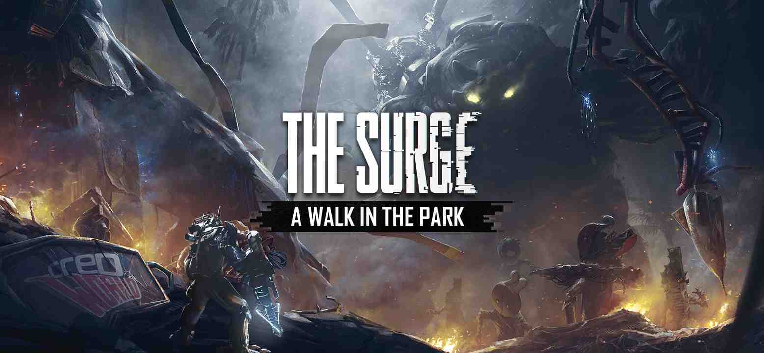 The Surge: A Walk in the Park Thumbnail
