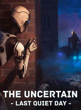 The Uncertain: Last Quiet Day Key Art