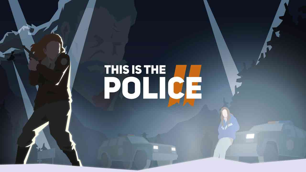 This Is the Police 2 Thumbnail