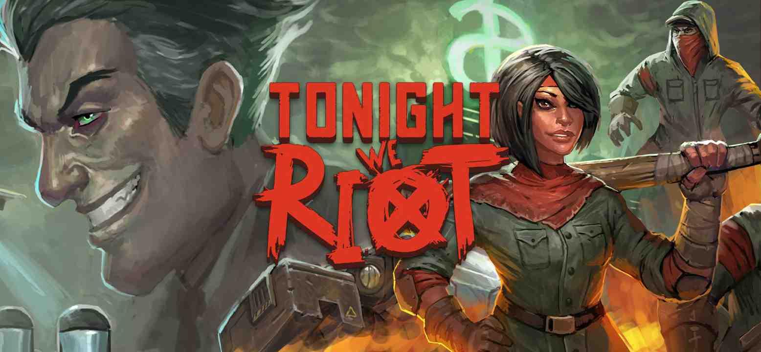 Tonight We Riot