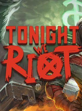 Tonight We Riot Key Art