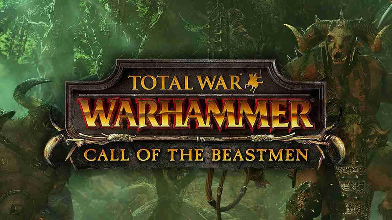 Total War: Warhammer: Call of the Beastmen