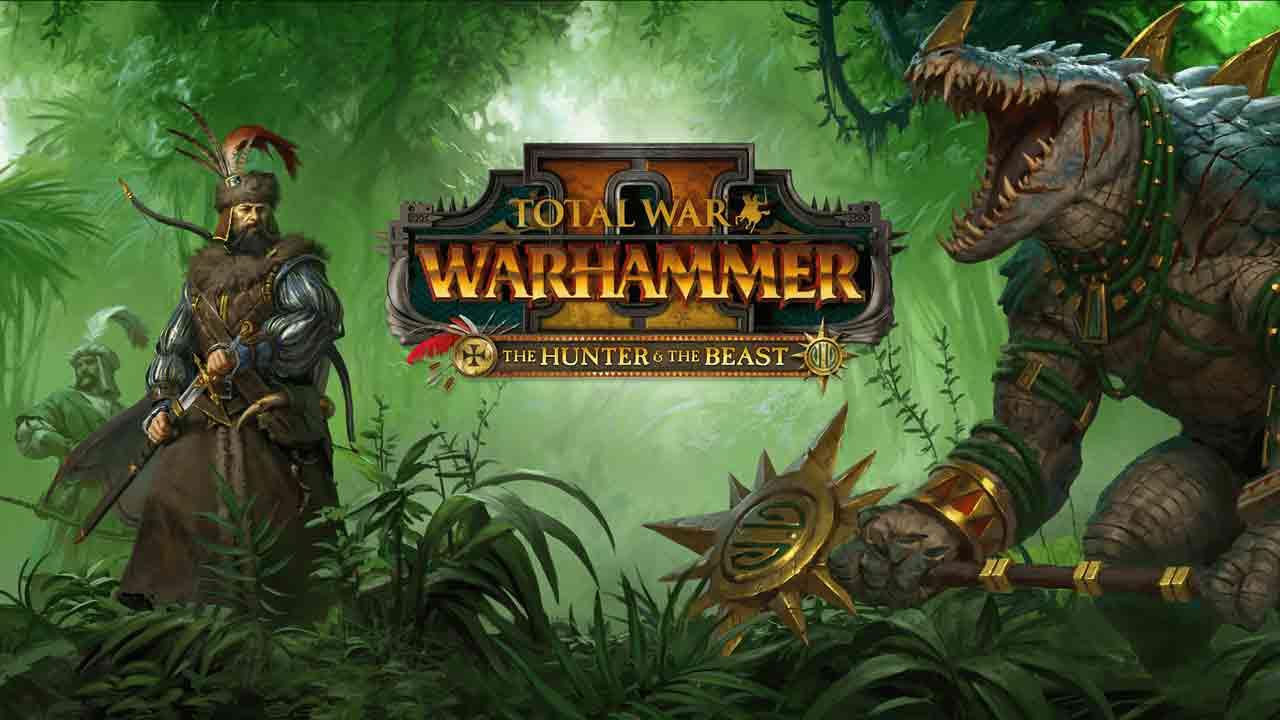 Total War: Warhammer 2: The Hunter & The Beast