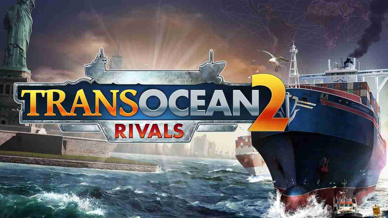 TransOcean 2: Rivals Background Image