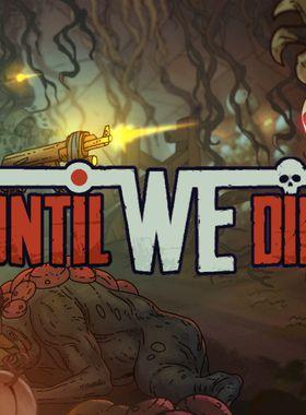 Until We Die Key Art