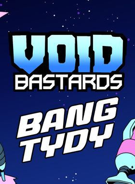 Void Bastards - Bang Tydy Key Art