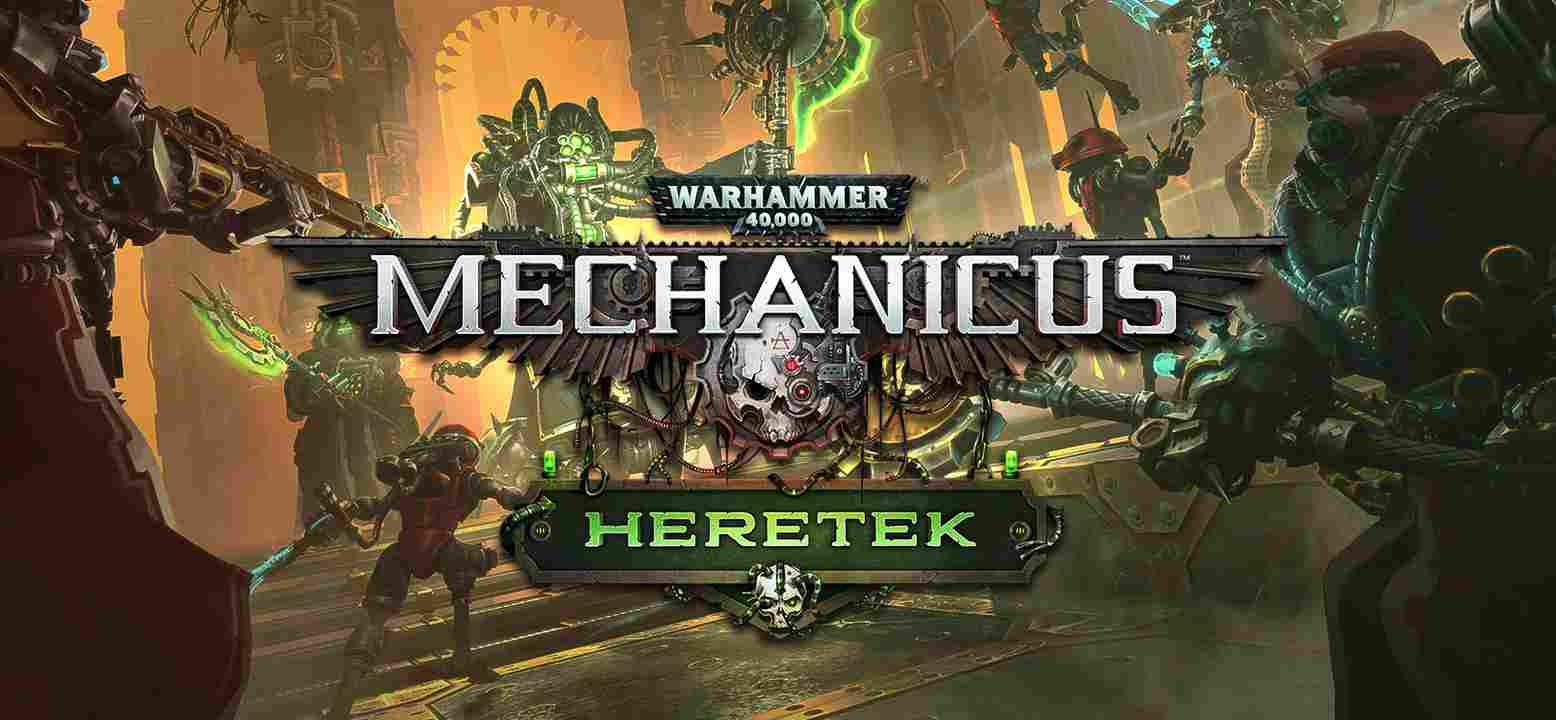 Warhammer 40000: Mechanicus - Heretek
