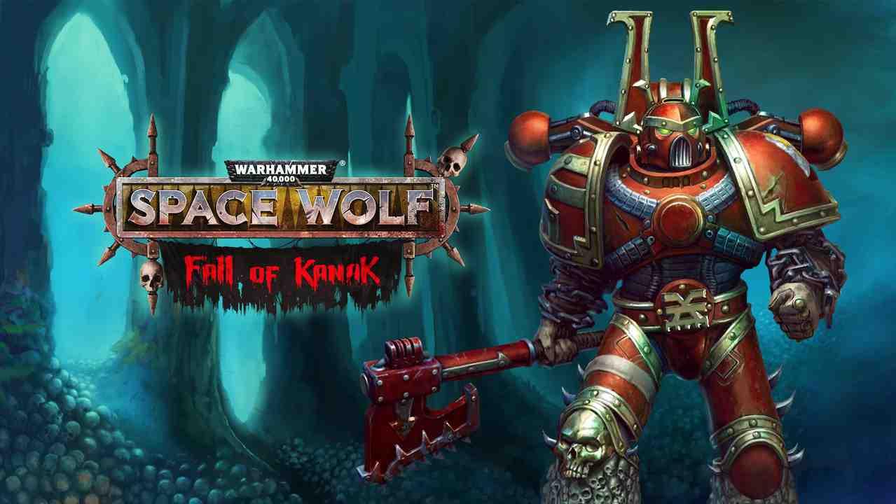 Warhammer 40000: Space Wolf - Fall of Kanak