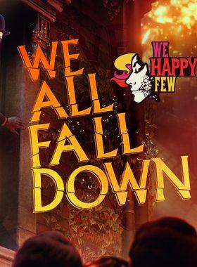 We Happy Few - We All Fall Down Key Art