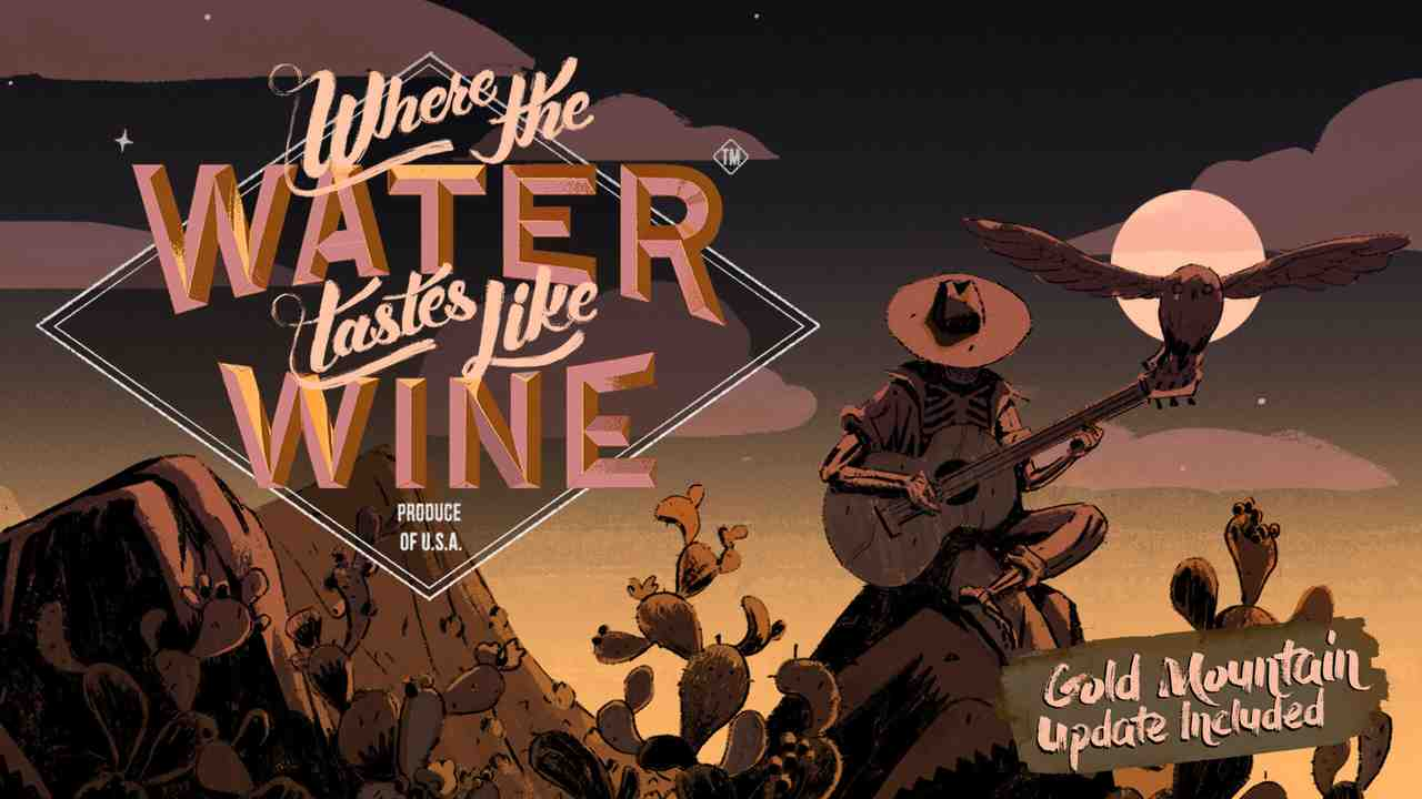 Where the Water Tastes Like Wine Background Image