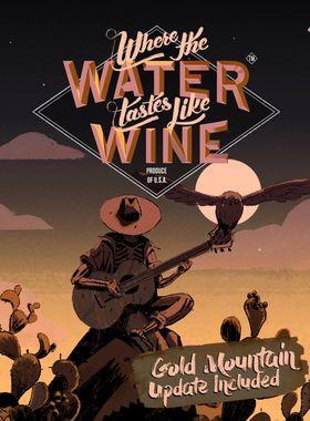 Where the Water Tastes Like Wine Key Art